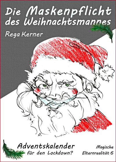 Die Maskenpflicht des Weihnachtsmannes - Cover